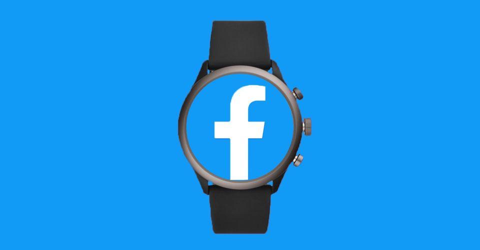 Facebook Smartwatch dilaporkan akan dilancarkan tahun 2022 1