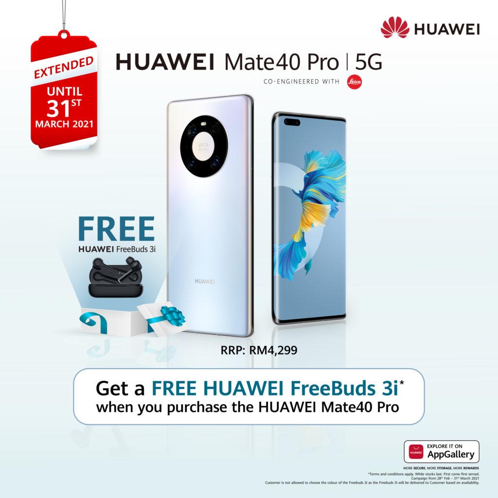 Promosi Percuma Huawei FreeBuds 3i dengan pembelian Mate40 Pro kini dilanjutkan sehingga 31 Mac 3