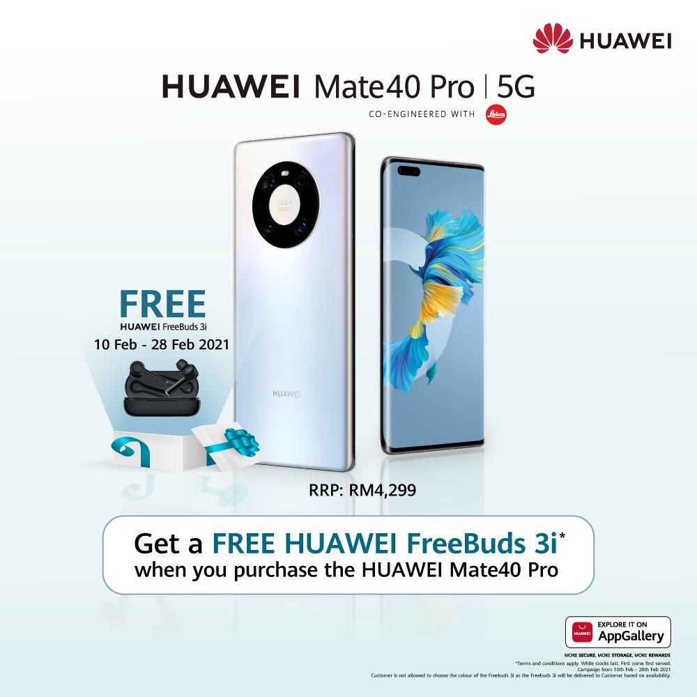 Dapatkan Huawei FreeBuds 3i secara percuma dengan pembelian Huawei Mate40 Pro 3