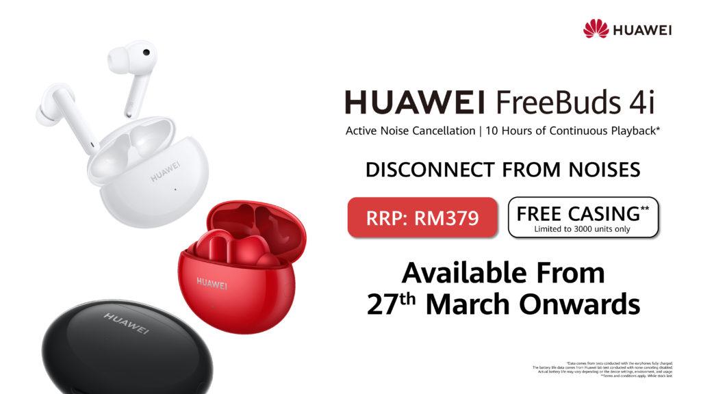 Huawei FreeBuds 4i akan ditawarkan di Malaysia mulai 27 Mac ini - RM 379 sahaja 3