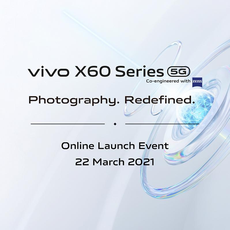 Siri Vivo X60 akan dilancarkan di Malaysia pada 22 Mac ini 9