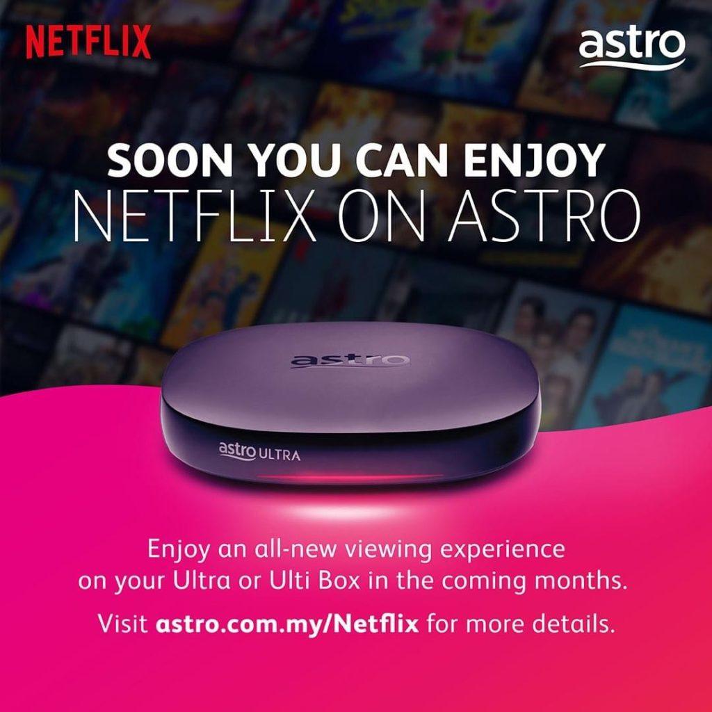 Astro bakal menawarkan penstriman Netflix terus dari Ultra Box dan Ulti Box 3