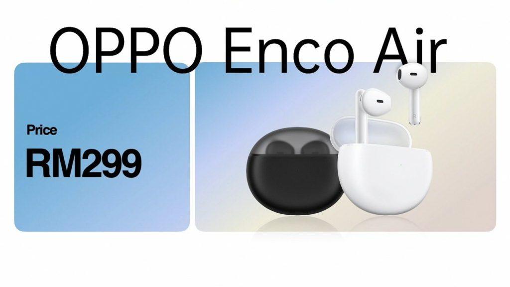 Oppo Enco Air - TWS Premium mampu milik kini di Malaysia pada harga RM 299 sahaja 3