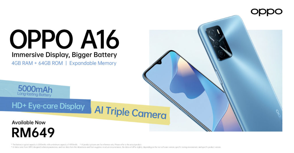 Oppo A16 versi 4GB/64GB kini di tawarkan di Malaysia pada harga RM 649 7