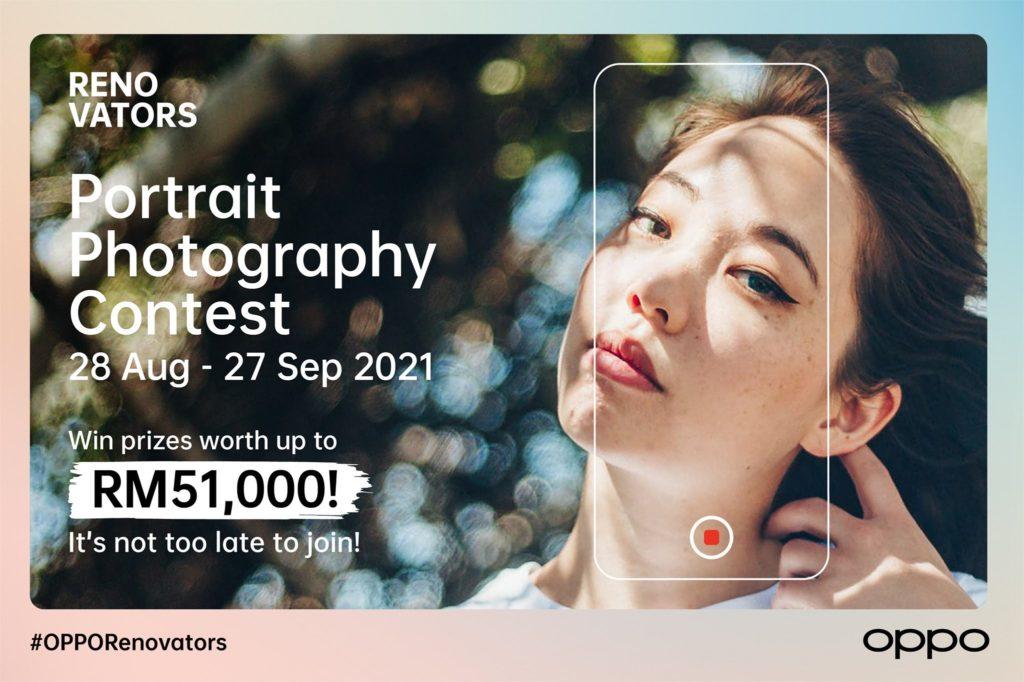Sertai peraduan Fotografi Potrait OPPO RENOVATOR dan menangi hadiah bernilai sehingga RM 51,000 3
