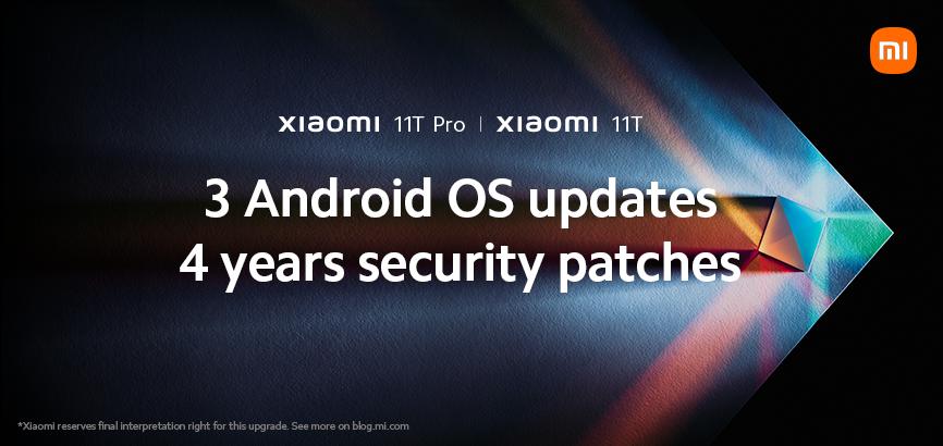 Xiaomi 11T Pro dan Xiaomi 11T akan menerima kemaskini 3 generasi Android serta 4 tahun kemaskini keselamatan 5