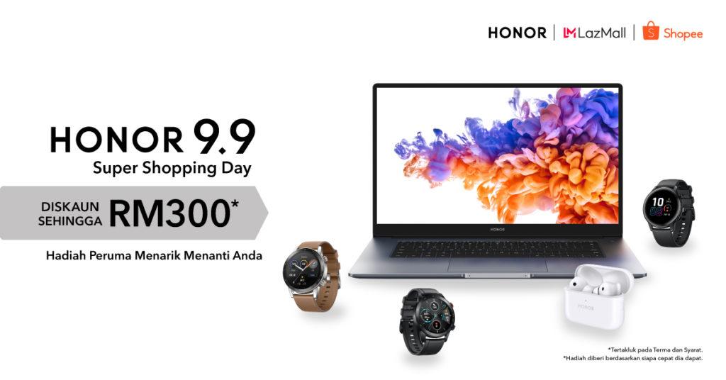 Honor 9.9 Super Shopping Day menawarkan diskaun dan hadiah percuma dengan pembelian produk Honor yang terpilih 11