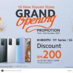 Xiaomi Malaysia buka 10 stor baharu – diskaun RM 200 bagi Xiaomi 11T Series